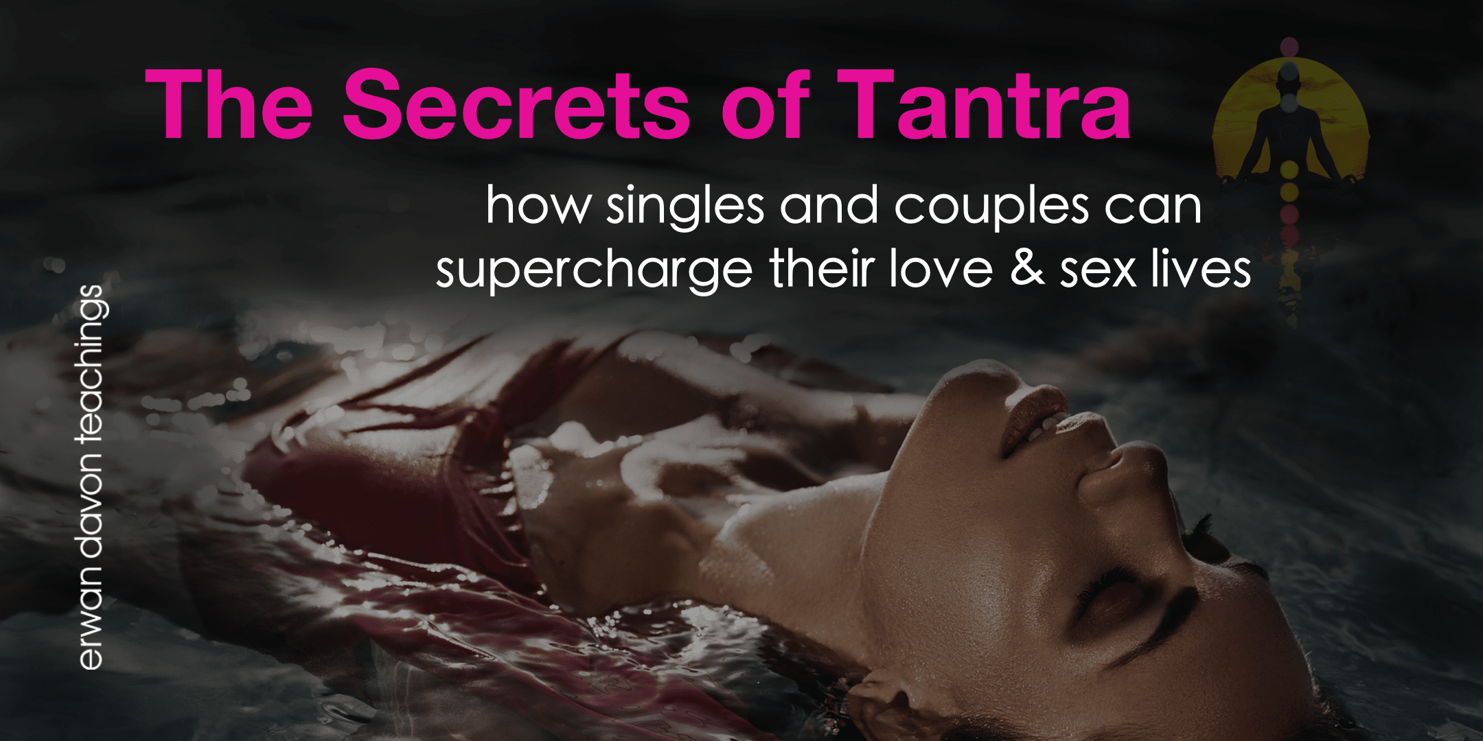 Tantra To Supercharge Sexual Energy